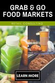 Grab & Go Market Retail Food Merchandising Consulting